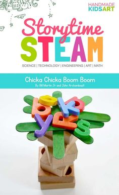 Storytime STEAM Preschool STEM Activities Inspired by the book Chicka Chicka Boom Boom, this STEM challenges young learners to think, create and build.