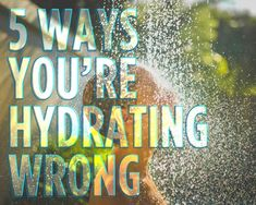 5 Ways You're Hydrating Wrong: Women's Health Magazine Health And Fitness Tips, Nutrition Tips, Health And Beauty, Health And Wellness, Health Tips, Women's Health, Healthy Mind, Healthy Habits, Healthy Choices