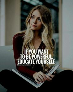 Education can never be taken away from you.