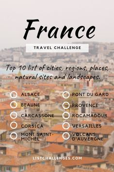 TOP 10 Travel List : France ~ Travel Challenge ~ How many have place have you been? Take the quiz to Travel Checklist, Travel List, Travel Goals, Travel Advice, Travel Essentials, Travel Guides, Travel Hacks, List Of Cities, Pont Du Gard