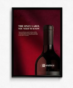 """A poster promoting """"Enoteca,"""" a store in Lebanon responsible for the import, distribution and retail of wines from all over the world. c/o: Leo Burnett Wine Advertising, Wine Poster, Wine Design, Whiskey Bottle, Wines, Packaging Design, Red Wine, Alcoholic Drinks, Graphic Design"""