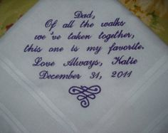 Wedding handkerchief Father of the Bride Poem. Embroidered Personalized