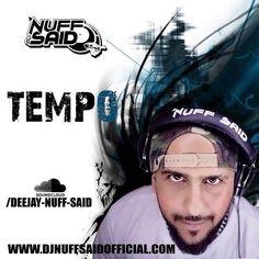 Have You Listenned To Our Boy @dj_nuffsaid Brand New Mixtape ?! It's HOT Go Check It Out Like & Share  TEMPO! Mixed and compiled by Dj 'Nuff Said!  http://ift.tt/1LyFfXj ------------------------------------------#djslimfromparis #dj #djslim #djlife #myabudhabi #abudhabi #inabudhabi #dubai #etihad #music #uaenightlife #flyemirates #hiphop #rnb #house #club #paris #newyork #london #ibiza #clubbing #clubbinginabudhabi #follow4follow #photooftheday #fashion #motd…