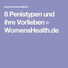 8 Penistypen und ihre Vorlieben » WomensHealth.de