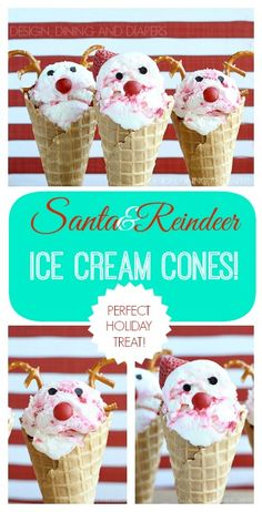 Santa and Reindeer Ice Cream Cones! These look so easy to make! via @Taryn {Design, Dining + Diapers}
