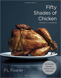 So begins the adventures of Miss Chicken, a young free-range, from raw innocence to golden brown ecstasy, in this spoof-in-a-cookbook that simmers in the afterglow of E.L. James's sensational Fifty Shades of Grey trilogy. Like Anastasia Steele, Miss Chicken finds herself at the mercy of a dominating man, in this case, a wealthy, sexy, and very hungry chef.