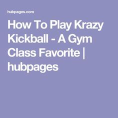 20 best after school physical activity program images on pinterest how to play krazy kickball fandeluxe Image collections