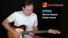Warren Haynes Guitar Lesson – EP064