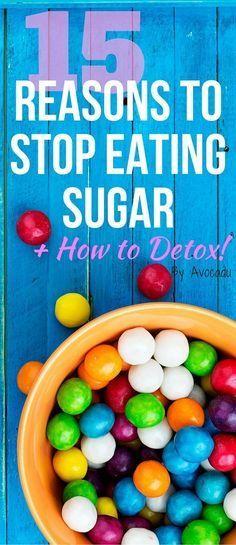How to Stop Eating Sugar | Sugar Detox | Detox Cleanse | Weight Loss | http://avocadu.com/15-reasons-stop-eating-sugar-how-to-detox/