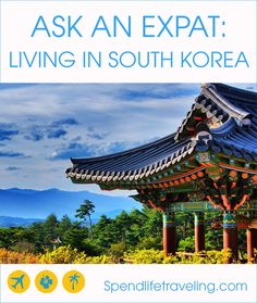 Interview with an expat: life in South Korea