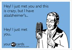 I genuinely think I have Alzheimers.