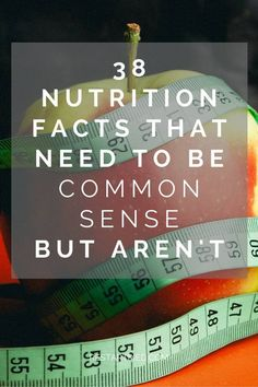 Nutrition facts that need to be common sense