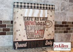 Coffee Sign Ground Fresh Daily Coffee Wood by JenKilleenDesigns