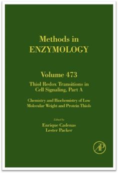 Methods in Enzymology Vol.473 Thiol Redox Transitions in Cell Signaling Part A…