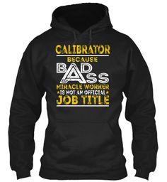 Calibrator - Badass #Calibrator