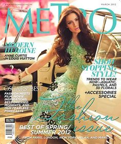 Anne Curtis, lovely in Louis Vuitton, for Metro March 2012 Anne Curtis Smith, Fashion Magazine Cover, Magazine Covers, Film Inspiration, Floral Fashion, Film Movie, Style Icons, Strapless Dress Formal, Nice Dresses