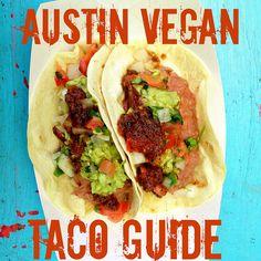 Austin Vegan Taco Guide by veganLazySmurf