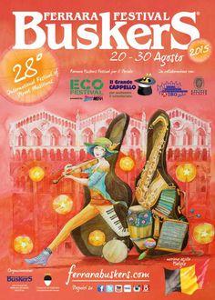 BALLI CHE PASSIONE: Festival Buskers Ferrara 2015- Italy
