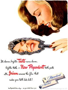 """Uncover the natural brilliance of your smile!""  These ad's for Pepsodent toothpaste date from 1946-47."