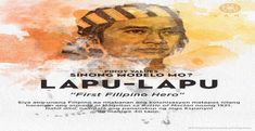 Lapu-Lapu was the first Filipino hero to fight colonization after he and his menblocked Magellan's fleet in the Battle of Mactan in Battle Of Mactan, Filipino, Philippines, Template, Hero, Design, Design Comics, Mall