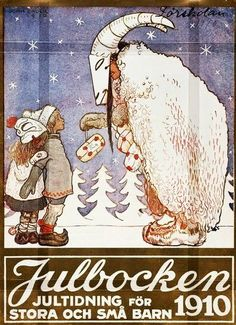 Julbocken (The Yule Goat) cover by John Bauer, A Christmas magazine for big and small children Swedish Christmas, Christmas Night, Scandinavian Christmas, Vintage Christmas, Scandinavian Art, John Bauer, Samhain, Mabon, Yule Goat