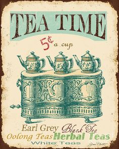 Vintage Tea Time Sign Art Print by Jean Plout. All prints are professionally printed, packaged, and shipped within 3 - 4 business days. Choose from multiple sizes and hundreds of frame and mat options. Vintage Tee, Love Vintage, Images Vintage, Vintage Labels, Vintage Signs, Vintage Party, Printable Vintage, Vintage Travel, Free Printable