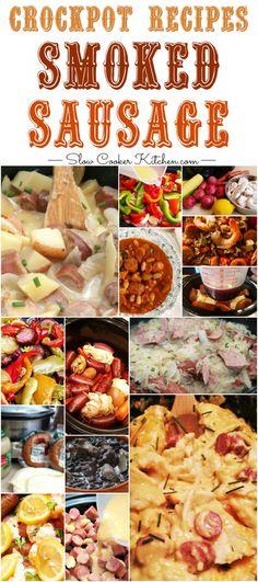 Big List of 40+ Crock Pot Sausage Crock Pit Recipes, Polish Sausage Recipes, Sausage Crockpot Recipes, Smoked Sausage Recipes, Crockpot Meals, Sausage Meals, Easy Recipes, Slow Cooker Freezer Meals, Slow Cooker Recipes