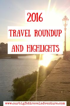 From failing in Spain to travelling Eastern Europe, holidaying with family and moving to Thailand to become digital nomads, here's our 2016 travel roundup.