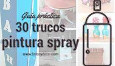 30 trucos para pintar con spray como un profesional