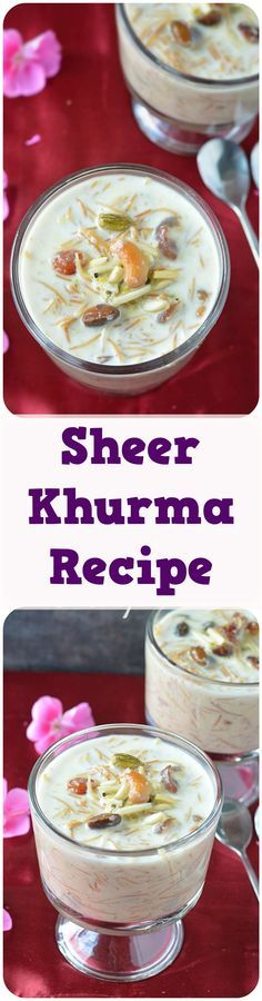 Sheer Khurma recipe - Vermicelli and milk pudding loaded with richness of dates and dry nuts - a perfect Eid recipe.  #eid #sheerkhurma #khurma #sheer #kheer #indianfoods #indiancuisine #festival #dessert