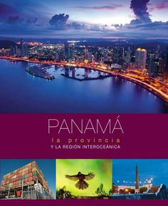 Libro de fotografias ciudad de Panamá  Capital. 2014 www.CoolPanama.com