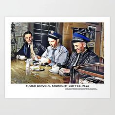 Truckers, Midnight Coffee, 1943 Art Print