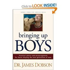 Yep, I have two of these (BOYS!) as well!  Dr. Dobson shares a powerful message about how to influence and shape the young men in our lives.