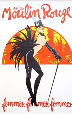 Poster adverting The Moulin Rouge designed and printed in 1980 by Rene Gruau. The poster is an offset lithograph and is signed in the plate. Rene Gruau created icon fashion illustrations until his death in He is credited with reviving the Dior Homme b. Vintage French Posters, Vintage Travel Posters, French Vintage, Retro Posters, Art Posters, Poster Ads, Advertising Poster, Cabaret, Vintage Advertisements