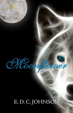 Moonflower by E.D.C. Johnson Guest Post  http://mythicalbooks.blogspot.ro/2013/09/guest-post-excerpt-and-giveaway.html