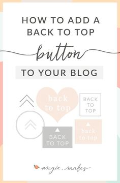 How to Install a Back to Top Button on Your Blog in WordPress | angiemakes.com