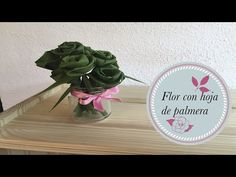 #Flor con hoja de #palmera - #YouTube #yomelocreo #regalo#reciclaje #HechoAMano #ConAmor