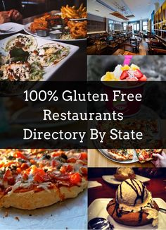 100% Gluten Free Restaurants Across the Nation listed by State #glutenfree