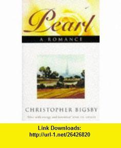 Pearl (9781857993769) Christopher Bigsby , ISBN-10: 1857993764  , ISBN-13: 978-1857993769 ,  , tutorials , pdf , ebook , torrent , downloads , rapidshare , filesonic , hotfile , megaupload , fileserve
