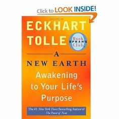 """A New Earth"" by Eckhart Tolle - This book opened my mind."