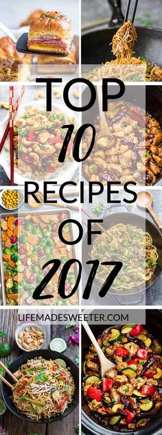 The Top 10 Best Recipes of 2017 on Life Made Sweeter. Most loved favorites posted in 2017 include Baked Ham & Cheese Sliders, Chicken Chow Mein, Cashew Chicken, General Tso's Chicken, Roasted Harvest Vegetables, Beef Lo Mein, Chicken Pad Thai, Kung Pao Chicken, Honey Lemon Salmon and Asian Lemon Chicken. #roundup #recipes #asian #top102017 #top10 #asianfood #takeoutfakout