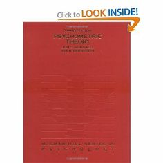 Psychometric Theory by Jum Nunnally. $110.03. Publication: January 1, 1994. 736 pages. Edition - 3. Publisher: McGraw-Hill Humanities/Social Sciences/Languages; 3 edition (January 1, 1994)