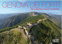 """Life - In libreria """"Genova dei Forti, Liguria a volo di drone"""" - Provincia - AlessandriaNews"""