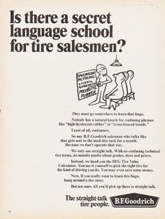 """Description: 1966 B.F. GOODRICH vintage magazine advertisement """"secret language school"""" -- Is there a secret language school for tire salesmen? They must go somewhere to learn that lingo. -- Size: The dimensions of the full-page advertisement are approximately 10.5 inches x 13.5 inches (26.75 cm x 34.25 cm). Condition: This original vintage full-page advertisement is in Excellent Condition unless otherwise noted."""