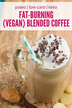 Vegan Fat-Burning Rocket Fuel Frappuccino #vegan #lowcarb #keto #paleo