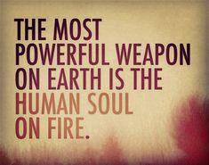 The Most Powerful Weapon On Earth Is The Human Soul On Fire.  #QuoteoftheDay #QOTD #Motivation #MotivationalQuotes #Quote #Quotes #InstaQuote #Quotestagram #Inspiration #SuccessQuotes #LifeQuotes #InspirationalQuotes #Inspirational #Inspire #Hustle #DontQuit #WordsofWisdom #SelfHelp #SelfImprovement #PositiveThinking #Entrepreneur #Entrepreneurship #Leadership #QuotesToLiveBy #DailyQuote #DailyQuotes #DailyMotivation #DailyInspiration #Positivity #RahulTaneja https://www.rahul-taneja.com