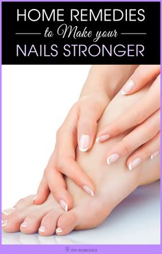 Home Remedies to Make your Nails Stronger    Having strong nails is a desire to everyone, especially for women but if you're one among those suffering from dull, brittle and unhealthy nails.    Stop worrying, as there are many natural ways to treat your problem. All you need to do is to follow some nail care, healthy diet on regular basis.