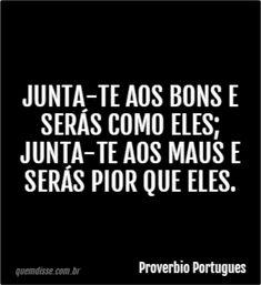 Frase de Proverbio Portugues Shakespeare Frases, Portuguese Phrases, Cogito Ergo Sum, Safe Journey, Typography Quotes, Morals, Amazing Quotes, Pop Art Illustration, Movie Quotes