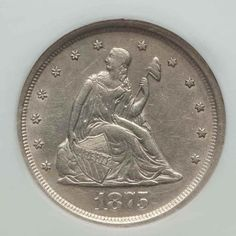 Description: A beautiful about uncirculated silver 1875 S twenty-cent piece. The date 1875 represents the first year for this type of coin and possibly the only date where these coins circulated. Us Coins, Rare Coins, David Harper, Coins Worth Money, Hobo Nickel, Coin Worth, Gold And Silver Coins, Unique Trees, Old Money