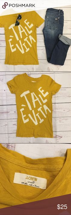 "• J. Crew •• T shirt • J. Crew Tale é Vita t shirt in excellent condition, size small. Meaning ""Such is Life"" in Italian. Adorable and comfy!! J. Crew Tops Tees - Short Sleeve"
